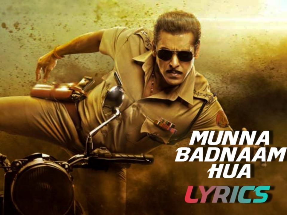 Munna Badnaam Hua Lyrics|Dabangg 3|Badshah