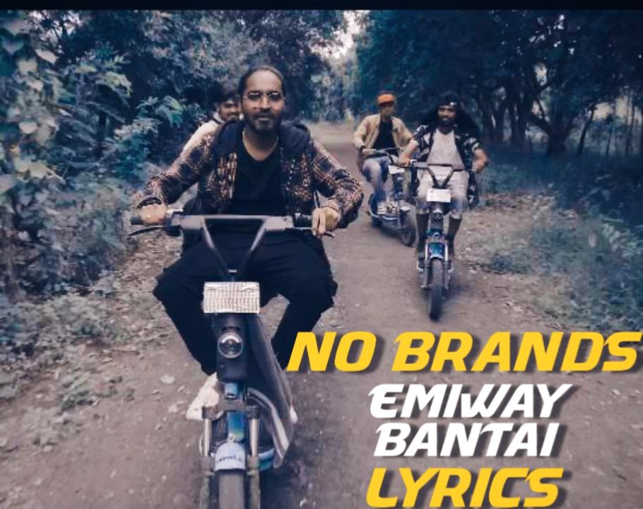 No Brands #4 Lyrics|Emiway Bantai|English|Hindi Lyrics