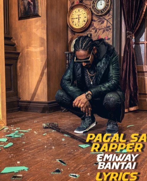 Pagal Sa Rapper Lyrics|Emiway Bantai|
