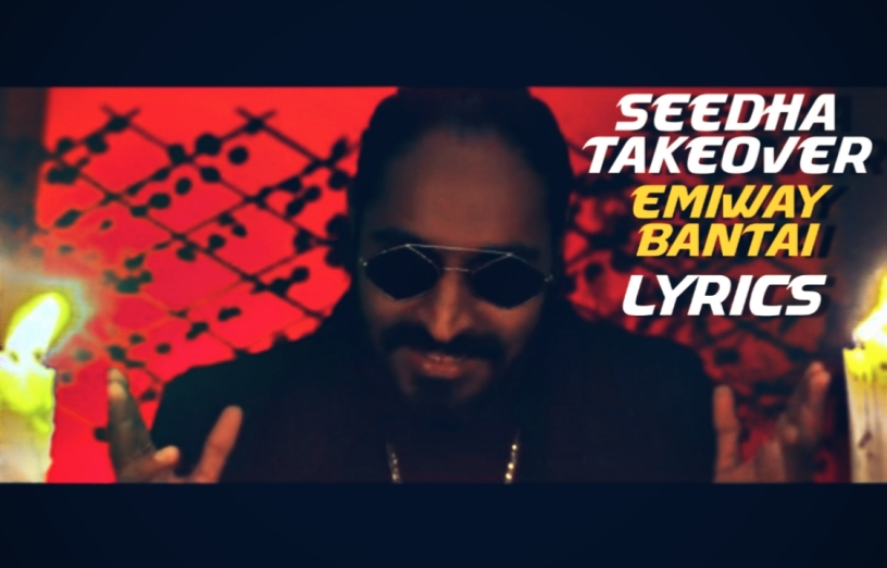 Seedha Takeover Lyrics | Emiway Bantai