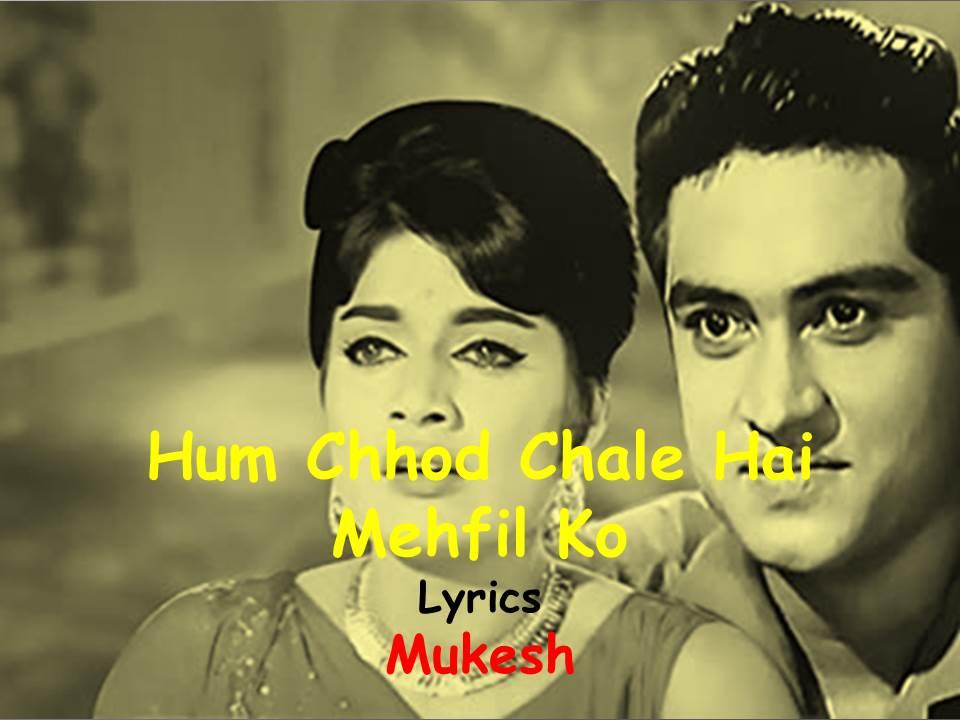 Hum Chod Chale Hain Lyrics  | Ji Chahta Hai | Mukesh