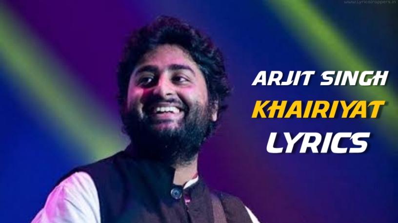 Khairiyat Lyrics Arjit Singh