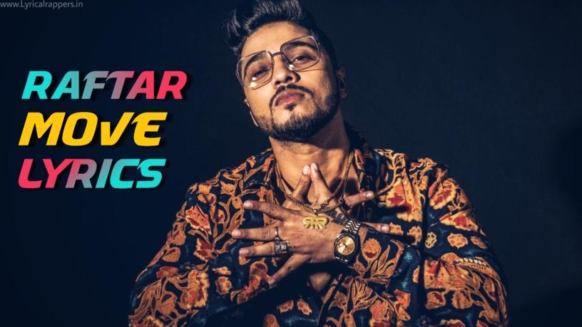 Move Lyrics|Raftar| Mr.Nair