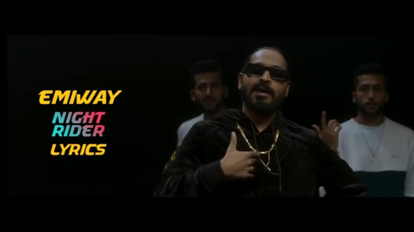 Night rider Lyrics Emiway x Themxxnlight