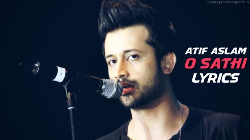 O satahi Lyrics |Atif Aslam