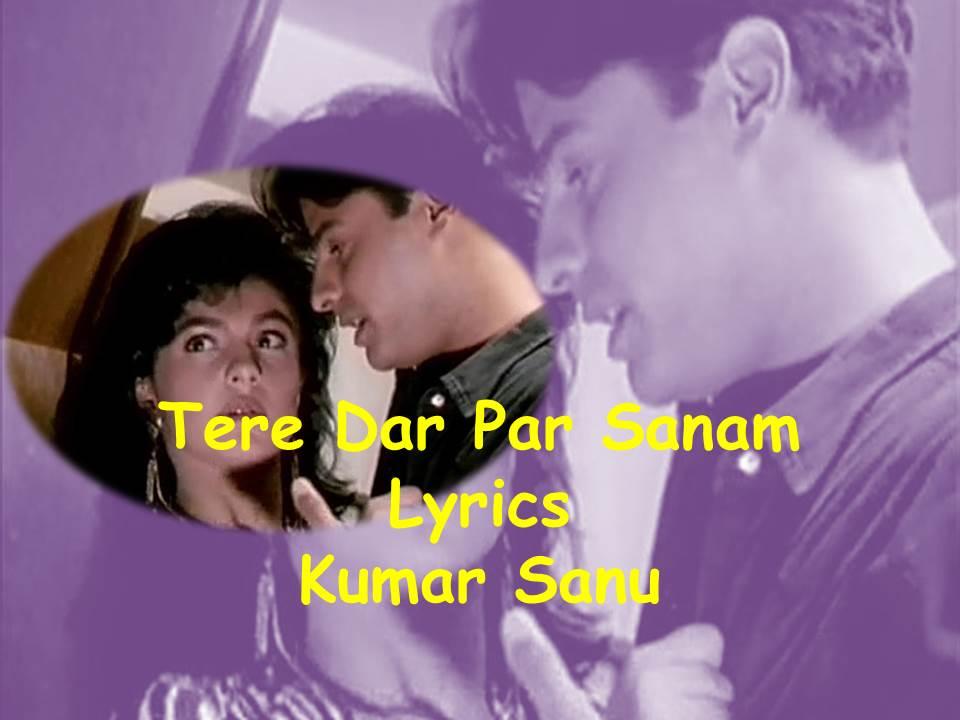 Tere Dar Par Sanam Lyrics | Phir Teri Kahani Yaad Aayi | Kumar Sanu