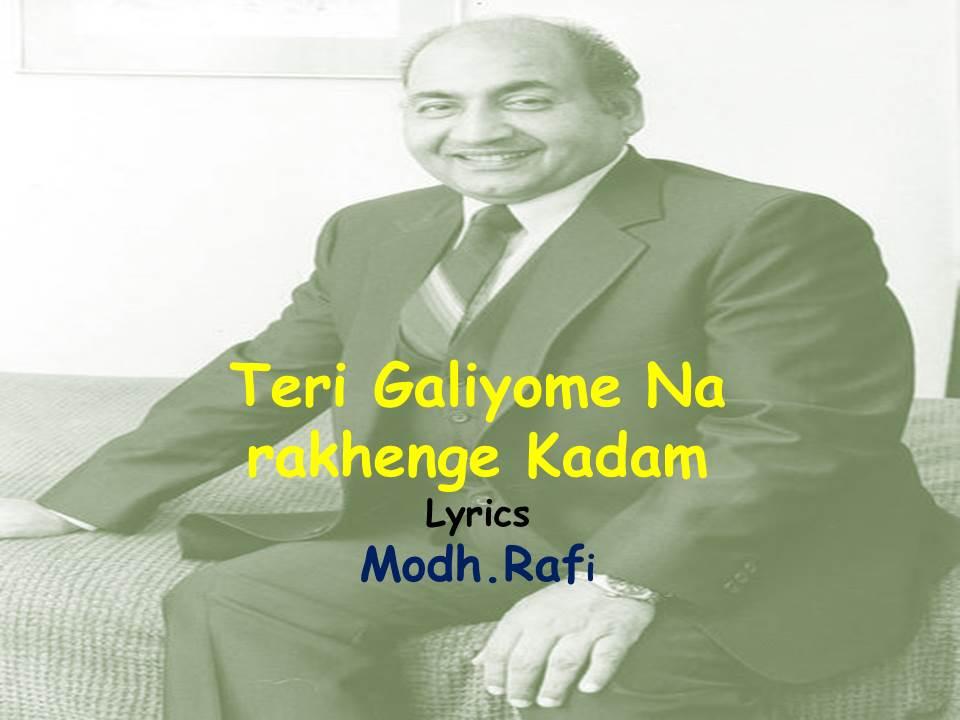 Teri Galiyon Me Na Rakhenge Kadam Lyrics| Hawas|Mohammad Rafi