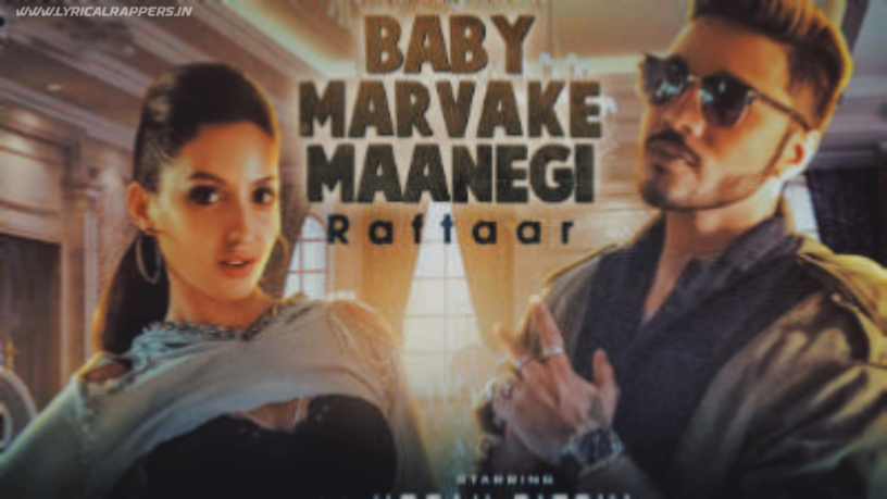 Baby Marvake Manegi Lyrics  Raftaar