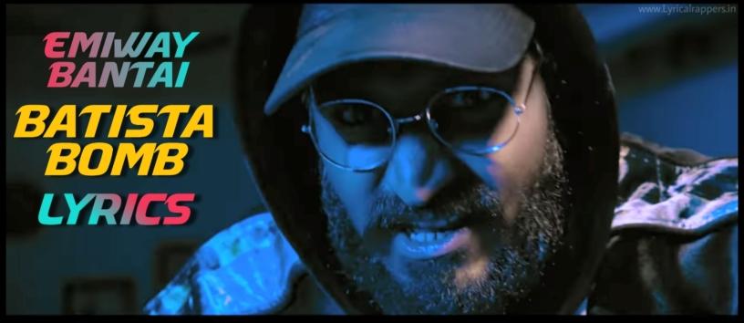 Batista Bomb Lyrics | Emiway Bantai