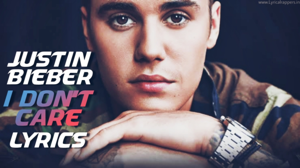 I Don't Care Lyrics | Justin Bieber