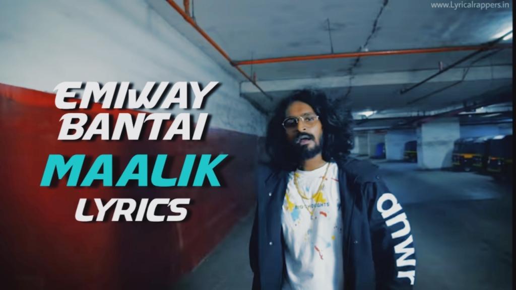 Maalik Lyrics | Emiway Bantai