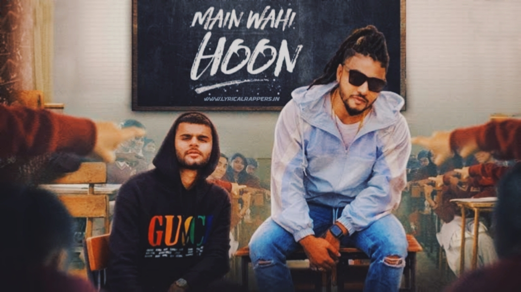 Main Wahi Hoon lyrics in English | Raftaar