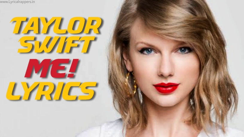 Me! Lyrics |Taylor swift