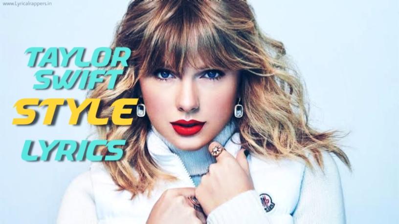 Style Lyrics | Taylor swift