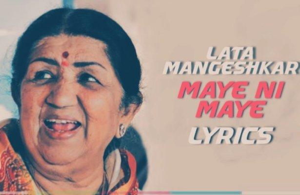Maye Ni Maye Lyrics   Lata Mangeshkar