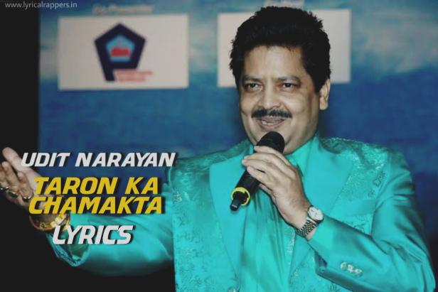 Taron Ka Chamakta Lyrics |Udit Narayan
