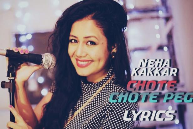 Chhote Chhote Peg Lyrics |Neha Kakkar