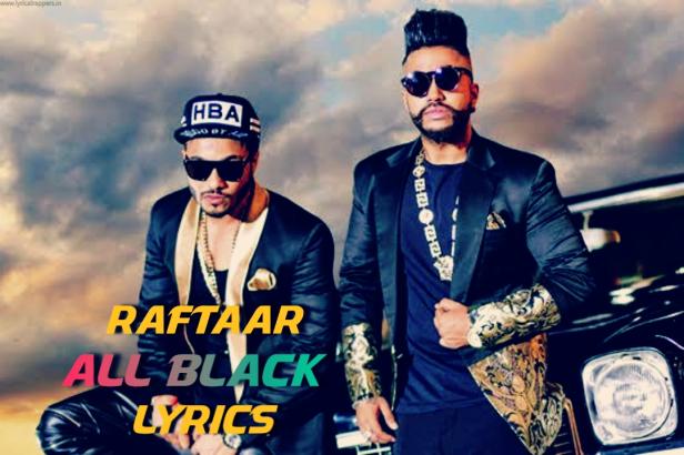 All Black Lyrics | Raftaar