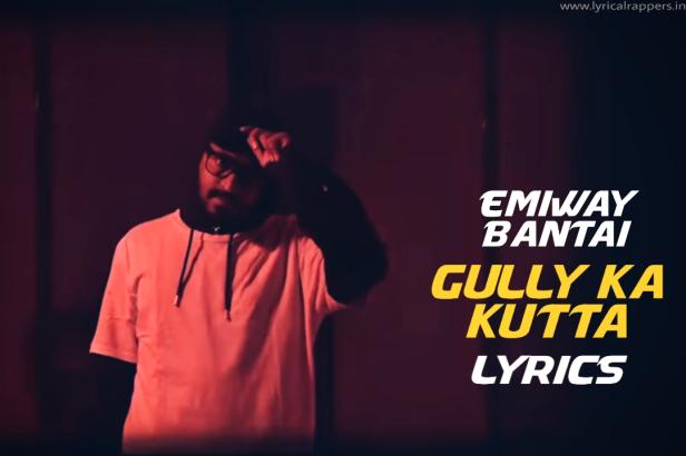 Gully Ka Kutta | Emiway Bantai