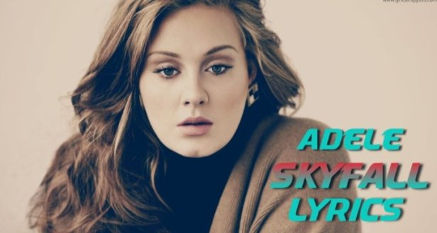 Skyfall Lyrics   Adele