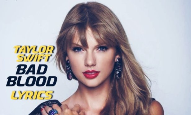 Bad Blood Lyrics | Taylor swift