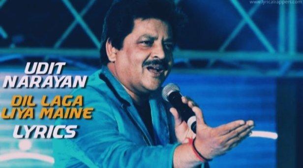 Dil Laga Liya Maine Lyrics | Udit Narayan