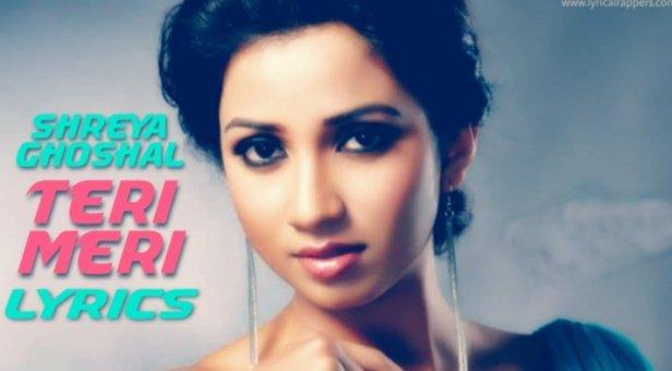 Teri Meri Lyrics   Bodyguard Shreya Ghoshal