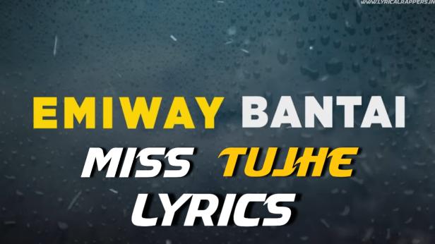 Miss Tujhe Lyrics|Emiway Bantai