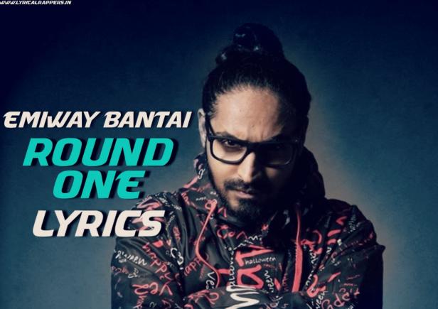 Round One Lyrics|Emiway Bantai