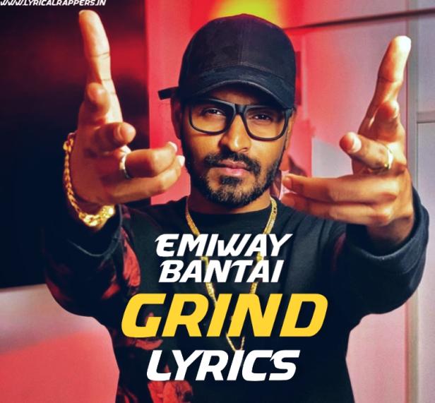 Grind Lyrics|Emiway Bantai