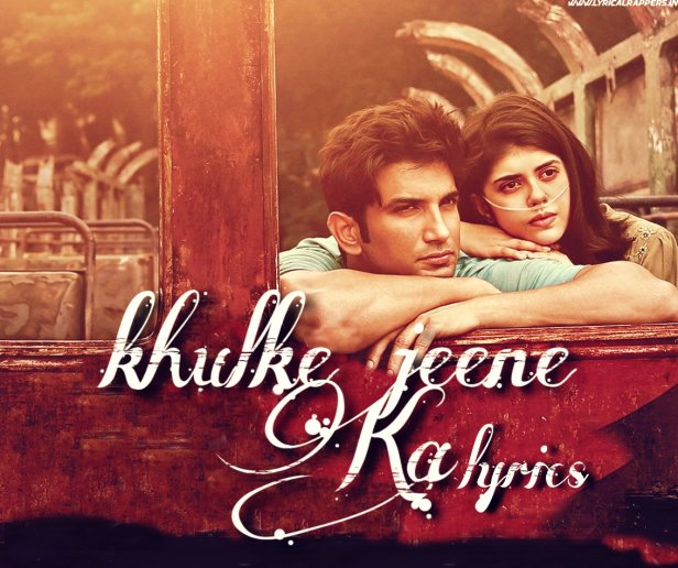 Khulke Jeene Ka Lyrics|Dil Bechara