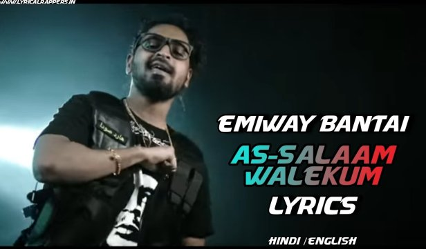 As-Salam Walekum Lyrics|Emiway Bantai