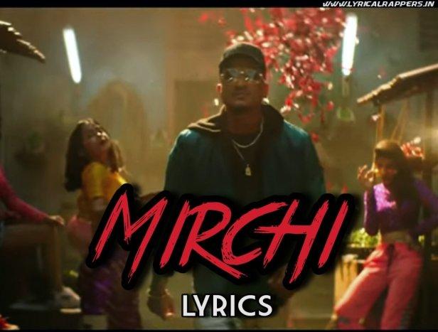 Mirchi Lyrics|Divine ft. Stylo G, MC Altaf Phenom