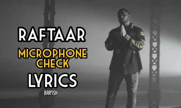 Microphone Check Lyrics|Raftaar